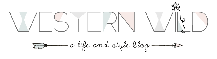 Western Wild - A Life & Style Blog by Kaitlynn Carter